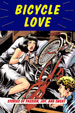 BICYCLE LOVE, editedby Garth Battista -- click here to read more or buy it at Amazon