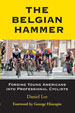 Click to buy The Belgian Hammer at Amazon.com