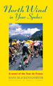 NORTH WIND IN YOUR SPOKES, by Hans Blickensdorfer -- click here to read more or buy it at Amazon