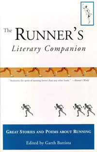 Great Stories and Poems About Running The Runners Literary Companion